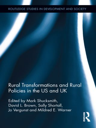 Rural Transformations and Rural Policies in the US and UK (Hardback) book cover