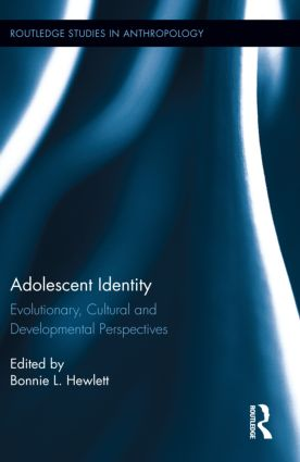 Adolescent Identity: Evolutionary, Cultural and Developmental Perspectives (Hardback) book cover