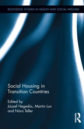 Social Housing in Transition Countries (Hardback) book cover