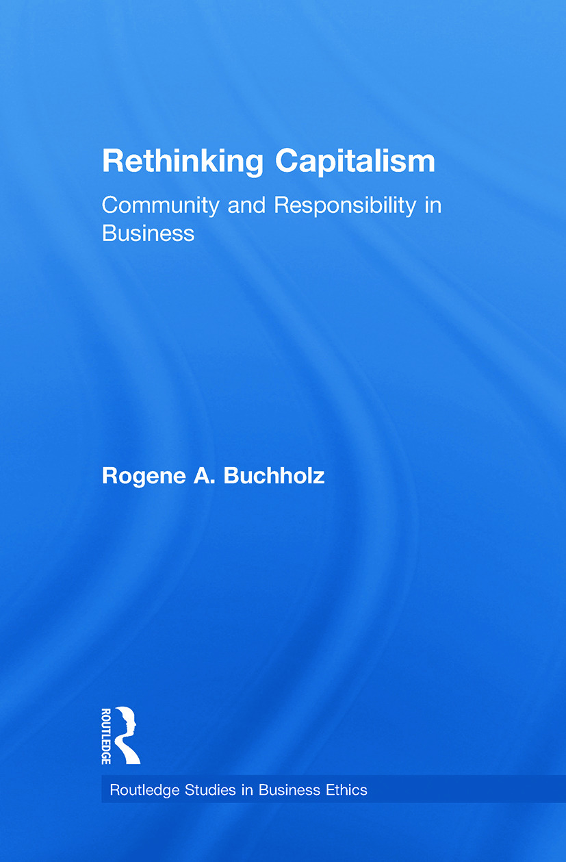 Rethinking Capitalism: Community and Responsibility in Business (Paperback) book cover