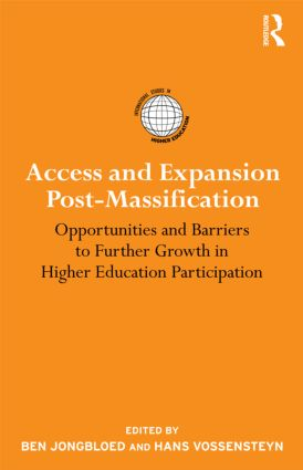Access and Expansion Post-Massification: Opportunities and Barriers to Further Growth in Higher Education Participation (Hardback) book cover