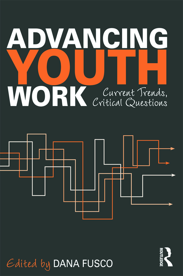Advancing Youth Work: Current Trends, Critical Questions (Paperback) book cover