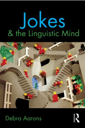 Jokes and the Linguistic Mind: 1st Edition (Paperback) book cover
