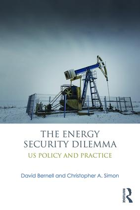 The Energy Security Dilemma: US Policy and Practice, 1st Edition (Paperback) book cover