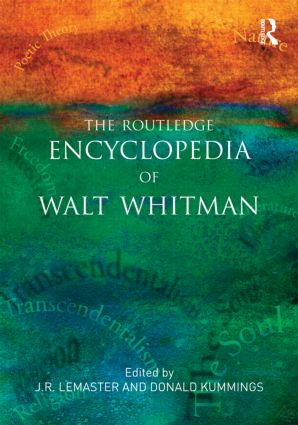 The Routledge Encyclopedia of Walt Whitman (Paperback) book cover