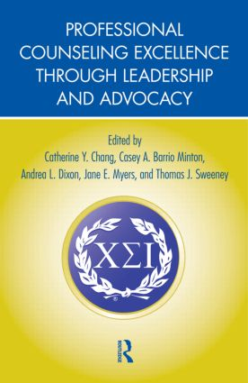 Professional Counseling Excellence through Leadership and Advocacy (Hardback) book cover