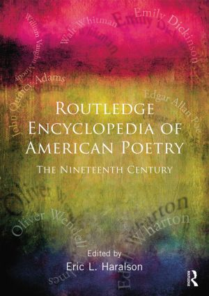 Encyclopedia of American Poetry: The Nineteenth Century: 1st Edition (Paperback) book cover