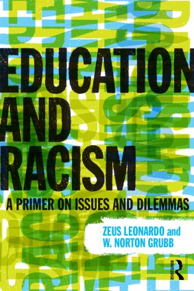 Education and Racism: A Primer on Issues and Dilemmas (Paperback) book cover