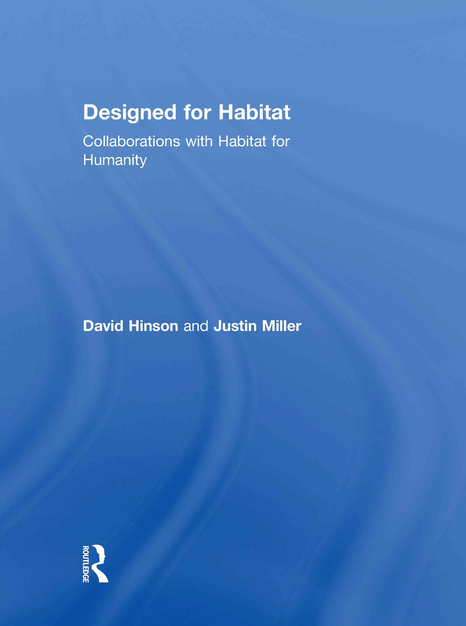 Designed for Habitat: Collaborations with Habitat for Humanity book cover