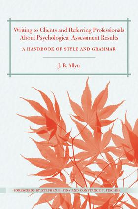 Writing to Clients and Referring Professionals about Psychological Assessment Results: A Handbook of Style and Grammar (Paperback) book cover
