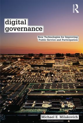 Digital Governance: New Technologies for Improving Public Service and Participation (Paperback) book cover