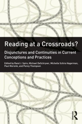 Reading at a Crossroads?: Disjunctures and Continuities in Current Conceptions and Practices, 1st Edition (e-Book) book cover