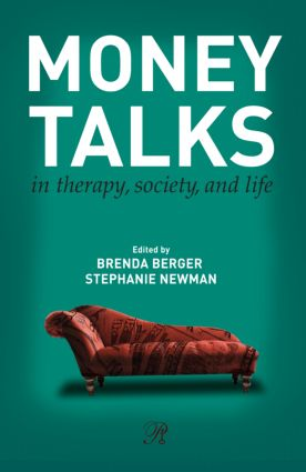 Money Talks: in Therapy, Society, and Life (Paperback) book cover