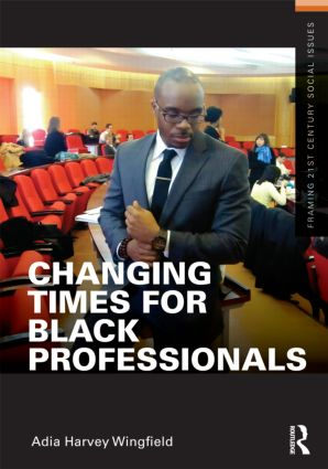 Changing Times for Black Professionals (e-Book) book cover