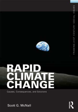 Rapid Climate Change: Causes, Consequences, and Solutions (Paperback) book cover