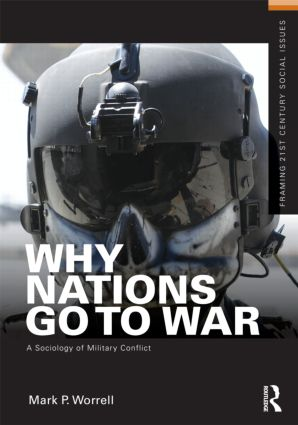 Why Nations Go to War: A Sociology of Military Conflict (Paperback) book cover