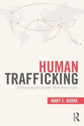 Human Trafficking: Interdisciplinary Perspectives (Paperback) book cover