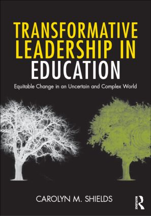 Transformative Leadership in Education: Equitable Change in an Uncertain and Complex World (Paperback) book cover
