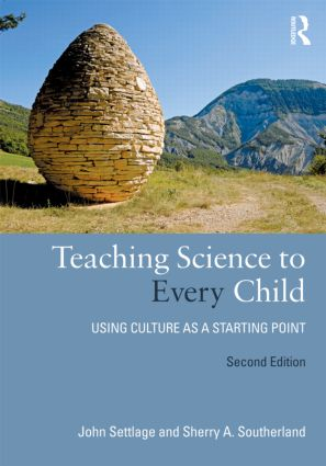 Teaching Science to Every Child: Using Culture as a Starting Point, 2nd Edition (Paperback) book cover