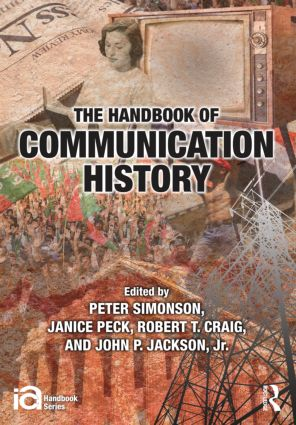 The Handbook of Communication History: 1st Edition (Paperback) book cover