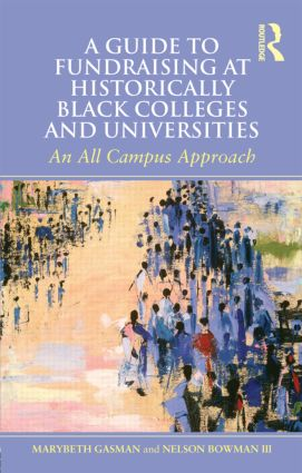 A Guide to Fundraising at Historically Black Colleges and Universities: An All Campus Approach (Paperback) book cover