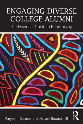 Engaging Diverse College Alumni: The Essential Guide to Fundraising (Paperback) book cover