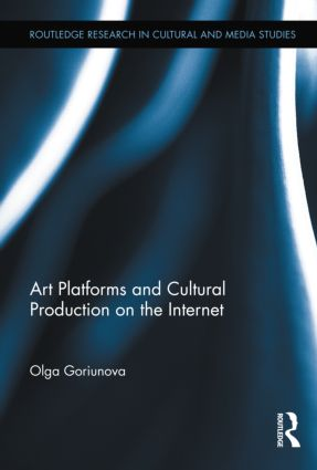 Art Platforms and Cultural Production on the Internet (Hardback) book cover