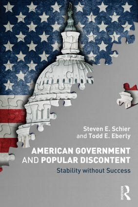 American Government and Popular Discontent: Stability without Success, 1st Edition (Paperback) book cover