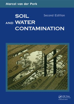 Soil and Water Contamination, 2nd Edition: 2nd Edition (Paperback) book cover