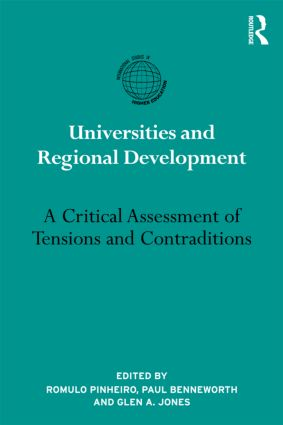 Universities and Regional Development: A Critical Assessment of Tensions and Contradictions (Hardback) book cover