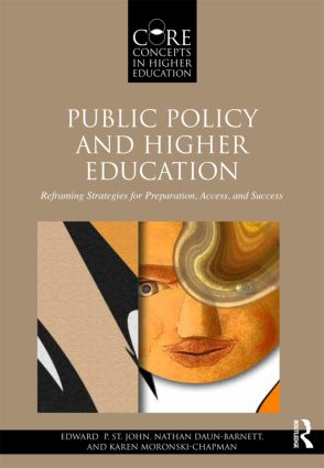Public Policy and Higher Education: Reframing Strategies for Preparation, Access, and Success (Paperback) book cover