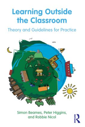 Learning Outside the Classroom: Theory and Guidelines for Practice (Paperback) book cover