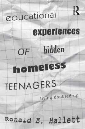 Educational Experiences of Hidden Homeless Teenagers: Living Doubled-Up (Paperback) book cover
