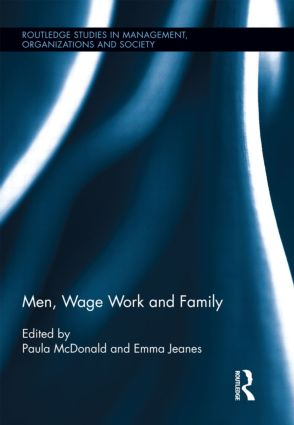 Men, Wage Work and Family (Hardback) book cover