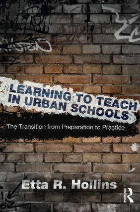 Learning to Teach in Urban Schools: The Transition from Preparation to Practice (Paperback) book cover