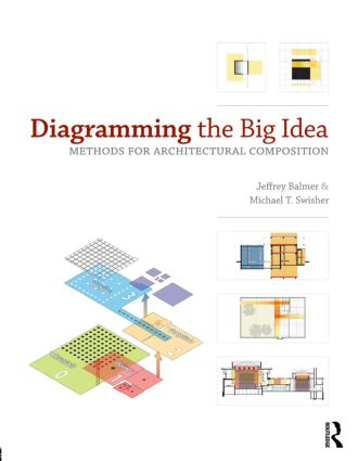 Diagramming the Big Idea: Methods for Architectural Composition (Paperback) book cover