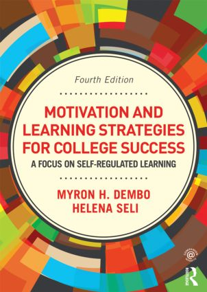 Motivation and Learning Strategies for College Success: A Focus on Self-Regulated Learning, 4th Edition (Paperback) book cover