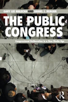 The Public Congress: Congressional Deliberation in a New Media Age (Paperback) book cover