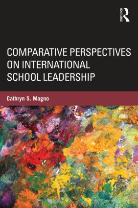 Comparative Perspectives on International School Leadership: Policy, Preparation, and Practice (Hardback) book cover