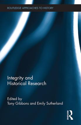 Integrity and Historical Research (Hardback) book cover