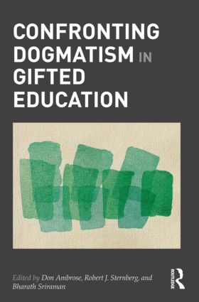 Confronting Dogmatism in Gifted Education: 1st Edition (Hardback) book cover