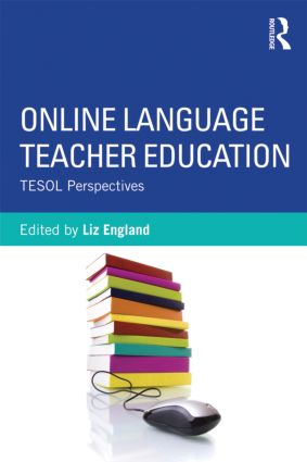Online Language Teacher Education: TESOL Perspectives (Paperback) book cover
