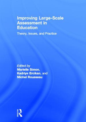 Improving Large-Scale Assessment in Education: Theory, Issues, and Practice, 1st Edition (Hardback) book cover