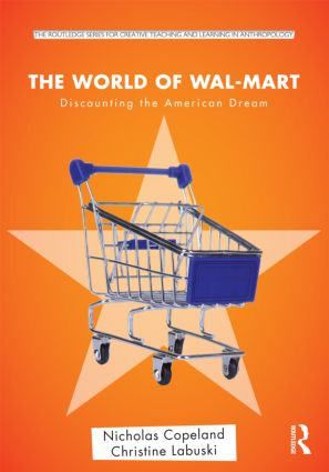 The World of Wal-Mart: Discounting the American Dream book cover