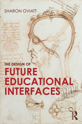 The Design of Future Educational Interfaces (Paperback) book cover