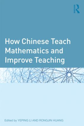 How Chinese Teach Mathematics and Improve Teaching (Hardback) book cover