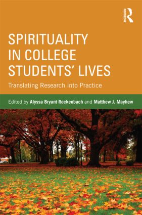 Spirituality in College Students' Lives: Translating Research into Practice (Paperback) book cover