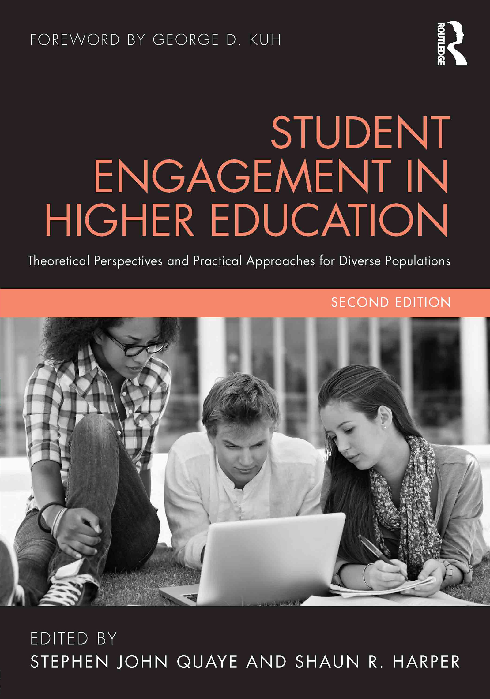 Student Engagement in Higher Education: Theoretical Perspectives and Practical Approaches for Diverse Populations, 2nd Edition (Paperback) book cover