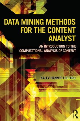 Data Mining Methods for the Content Analyst: An Introduction to the Computational Analysis of Content (Paperback) book cover