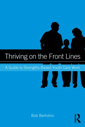 Thriving on the Front Lines: A Guide to Strengths-Based Youth Care Work (Paperback) book cover